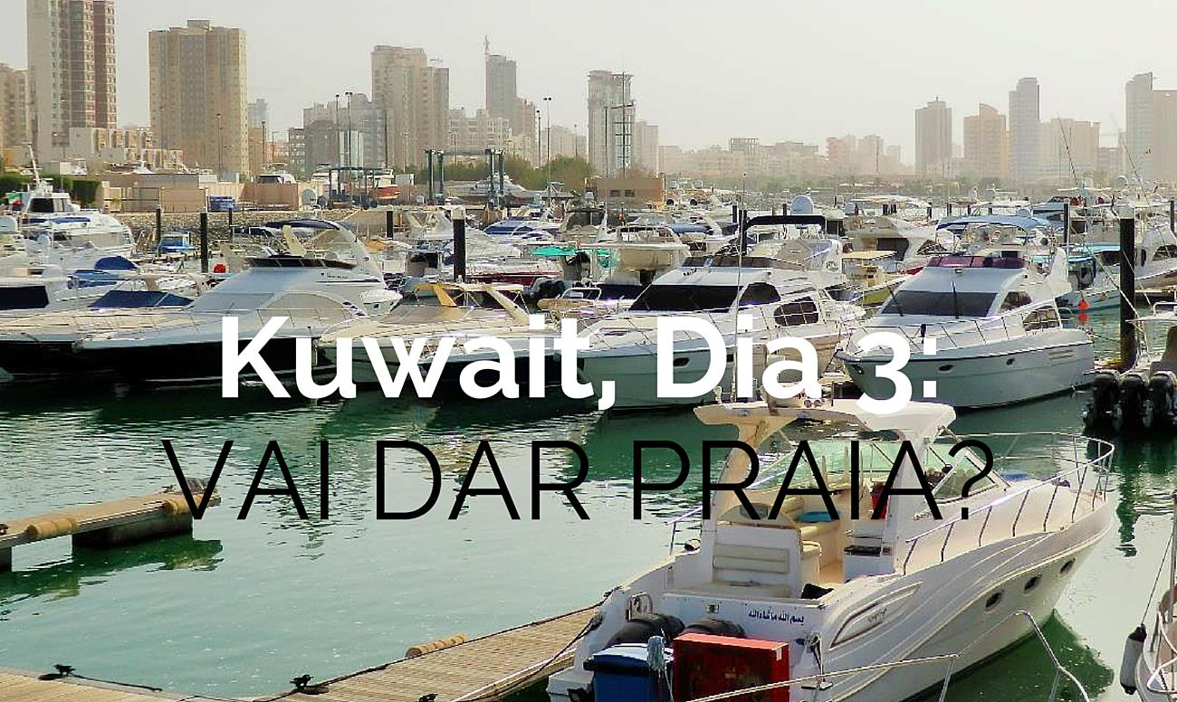O Que Fazer no Kuwait