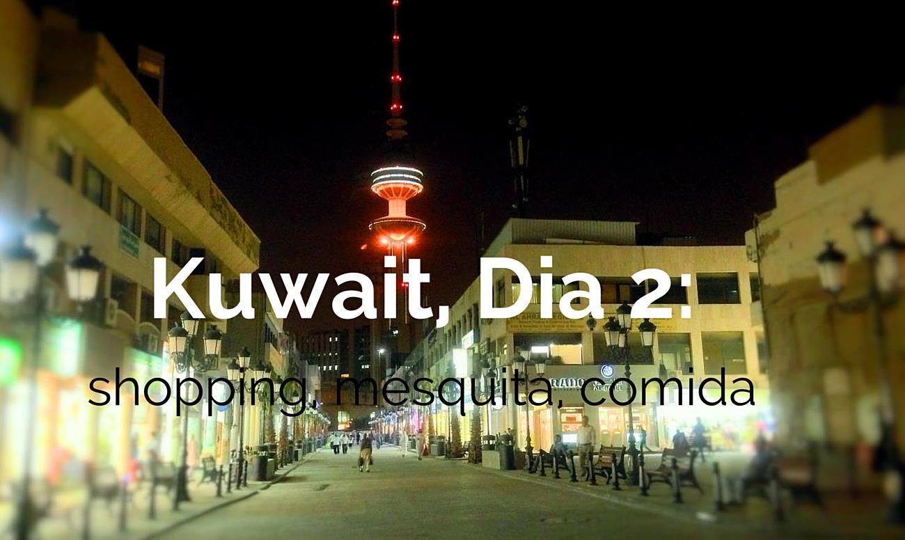 O Que Visitar no Kuwait