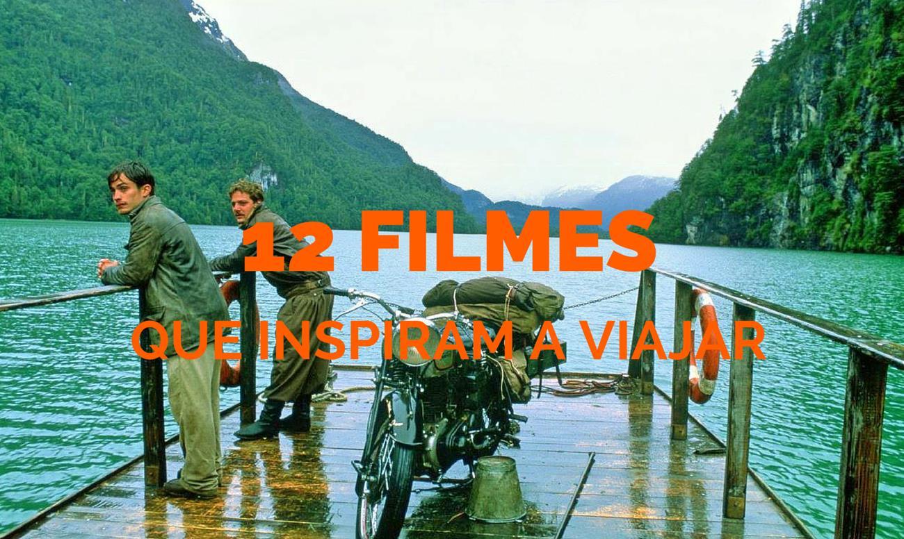 Quais São os Filmes que inspiram viajar?