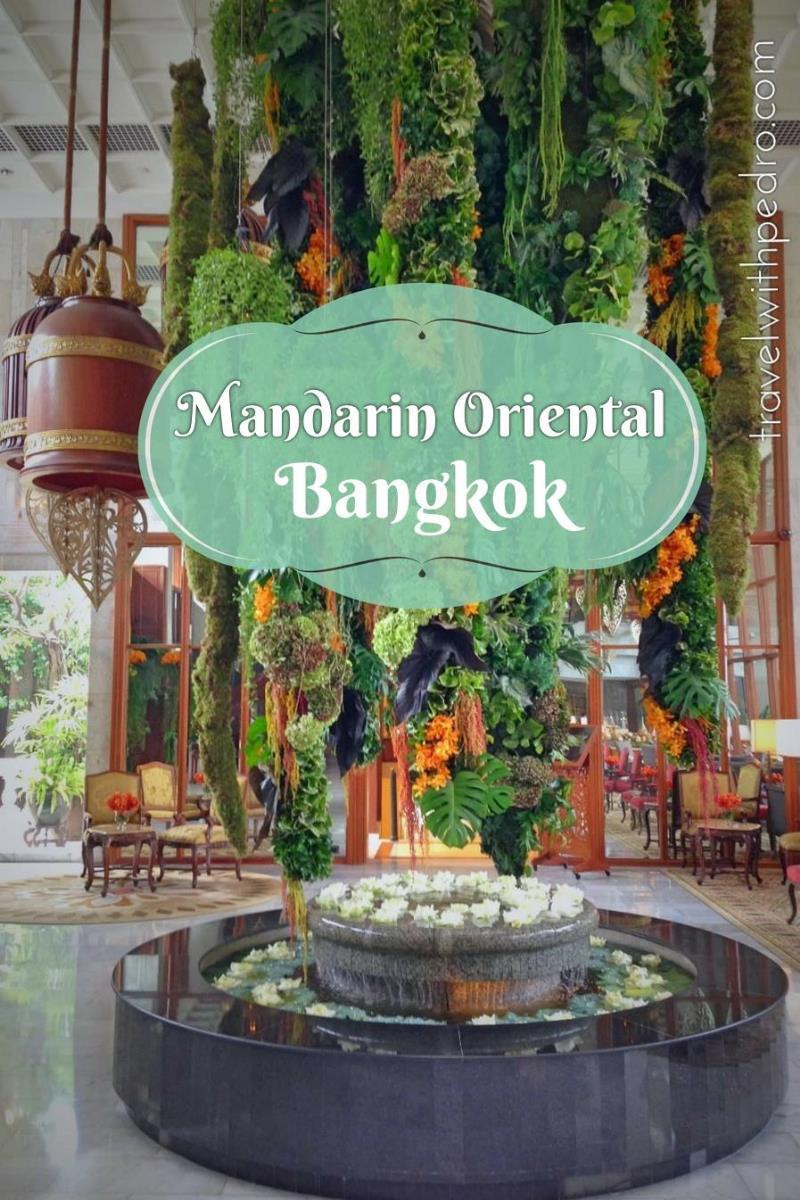My Hotel, My Home: Mandarin Oriental Bangkok - Travel with